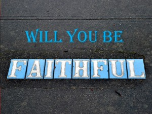 will-you-be-faithful