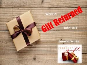 week-2-gift-returned